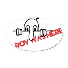Kilroy Was Here Oval Car Magnet