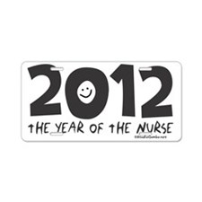 2012 - The Year of the Nurs Aluminum License Plate