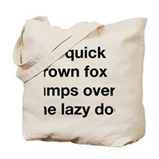 The quick brown fox jumps over the lazy d Tote Bag