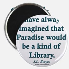 Paradise is a Library Magnet