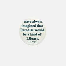 Paradise is a Library Mini Button