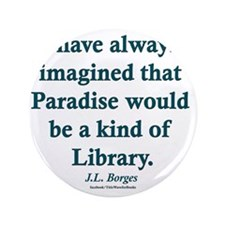 """Paradise is a Library 3.5"""" Button"""