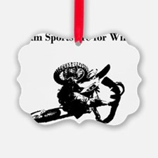 motocross team sports are for wim Ornament