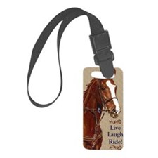 Live! Laugh! Ride! Horse Luggage Tag