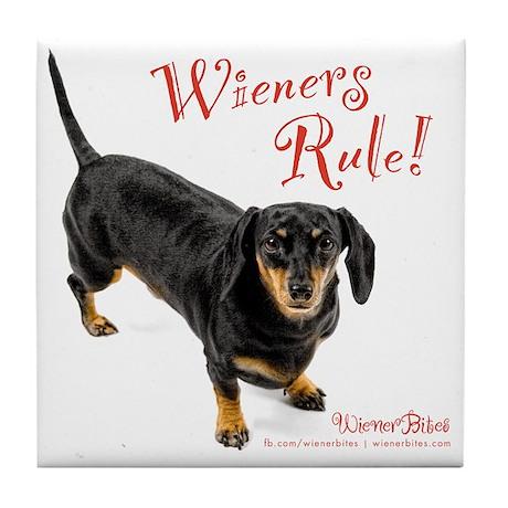 Wieners Rule Tile Coaster