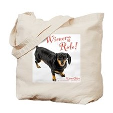 Wieners Rule Tote Bag