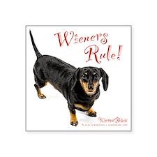 "Wieners Rule Square Sticker 3"" x 3"""