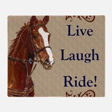 Live! Laugh! Ride! Horse Throw Blanket
