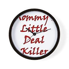 Mommys Little Deal Killer Wall Clock