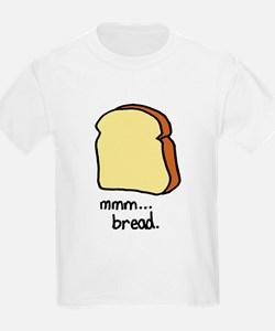 mmm.. bread. T-Shirt