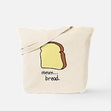 mmm.. bread. Tote Bag