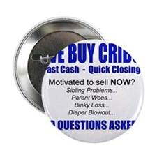 "We Buy Cribs 2.25"" Button"