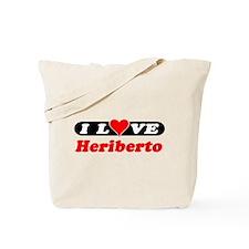 I Love Heriberto Tote Bag