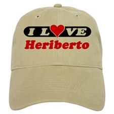 I Love Heriberto Baseball Cap