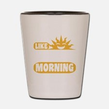 Easy Like Sunday Morning Shot Glass