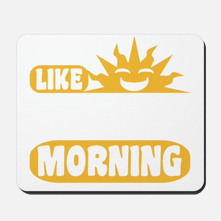 Easy Like Sunday Morning Mousepad