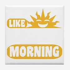 Easy Like Sunday Morning Tile Coaster