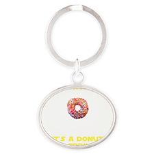 TSHIRT_NOMOON_DONUT_NOV_2012_URL Oval Keychain