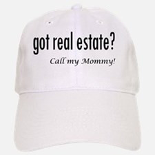 got real estate? Mommy Baseball Baseball Cap