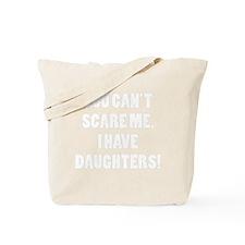 scareADaughter4B Tote Bag