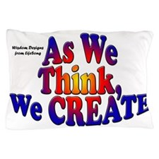 We Create Yard Sign Pillow Case