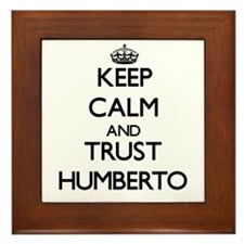 Keep Calm and TRUST Humberto Framed Tile