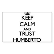 Keep Calm and TRUST Humberto Decal