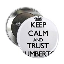 """Keep Calm and TRUST Humberto 2.25"""" Button"""