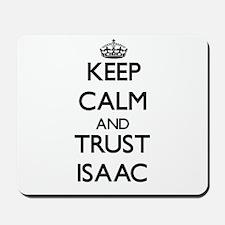Keep Calm and TRUST Isaac Mousepad