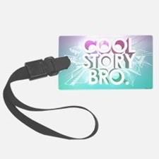 cool story bro Luggage Tag