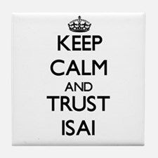 Keep Calm and TRUST Isai Tile Coaster