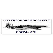 USS THEODORE ROOSEVELT CVN-71 Bumper Sticker