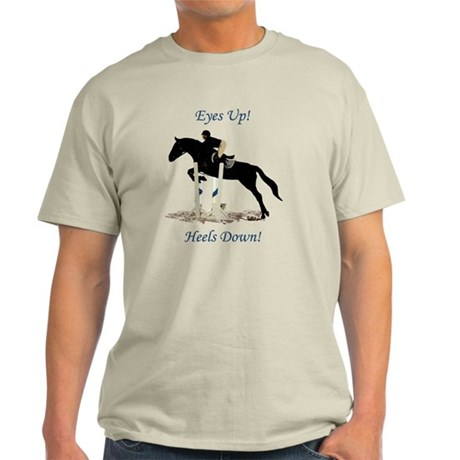 Eyes Up! Heels Down! Horse Light T-Shirt