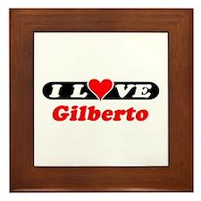 I Love Gilberto Framed Tile