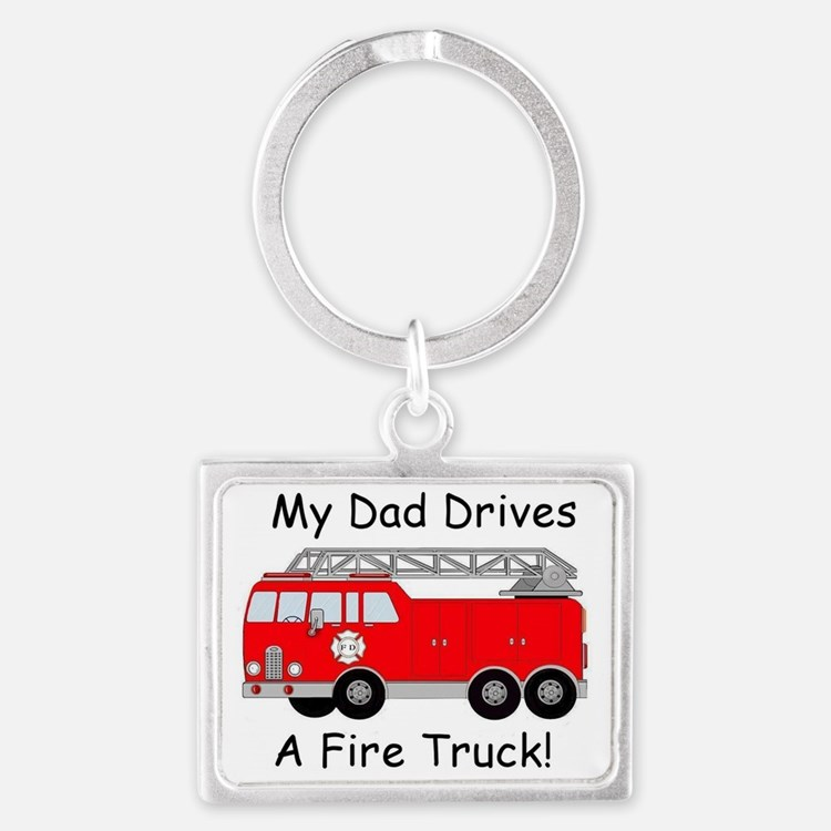 My Dad Drives A Fire Truck Landscape Keychain