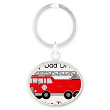 My Dad Drives A Fire Truck Oval Keychain