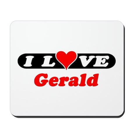 I Love Gerald Mousepad