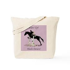 Eyes Up! Heels Down! Horse Tote Bag