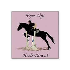 """Eyes Up! Heels Down! Horse Square Sticker 3"""" x 3"""""""