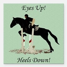 """Eyes Up! Heels Down! Hor Square Car Magnet 3"""" x 3"""""""
