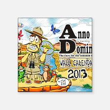 """A.D.=ANNO DOMINI:The Cure f Square Sticker 3"""" x 3"""""""