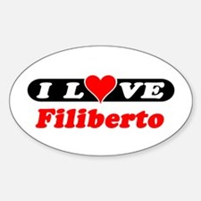 I Love Filiberto Oval Decal