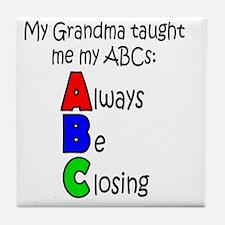 Always Be Closing - Grandma Tile Coaster