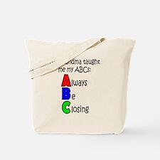 Always Be Closing - Grandma Tote Bag