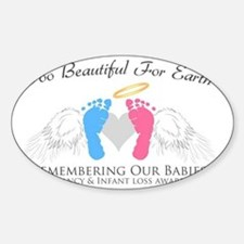 To beautiful for earth Decal