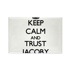 Keep Calm and TRUST Jacoby Magnets
