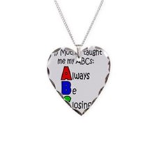 Always Be Closing - Mother Necklace