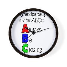 Always Be Closing - Grandpa Wall Clock