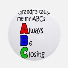 Always Be Closing - Grandpa Round Ornament
