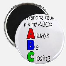 Always Be Closing - Grandpa Magnet